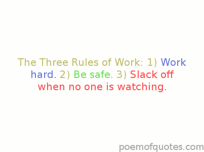 The three rules of work.