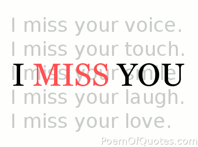 The words 'I miss you'.