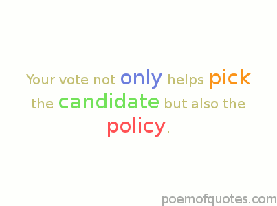 The candidate chooses the policy.